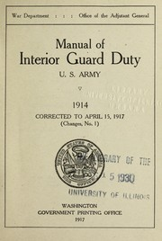 Cover of: Manual of interior guard duty, United States army. 1914 | United States. War Dept.