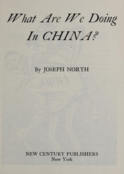 Cover of: What are we doing in China?