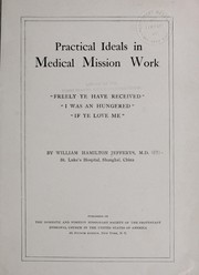 Cover of: Practical ideals in medical mission work