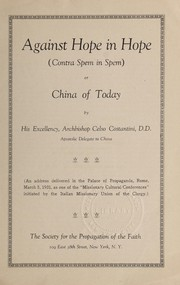 Cover of: Against hope in hope (Contra spem in spem), or, China of today