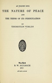 Cover of: An inquiry into the nature of peace and the terms of its perpetuation ...