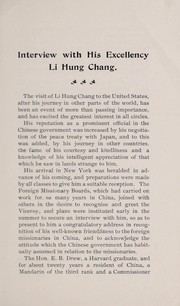 Cover of: Interview with His Excellency Li Hung Chang, grand secretary and special ambassador of His Majesty the Emperor of China, by representatives of foreign missionary societies in the U.S.A. | Hongzhang Li
