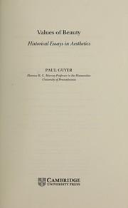 Values Of Beauty: Historical Essays In Aesthetics