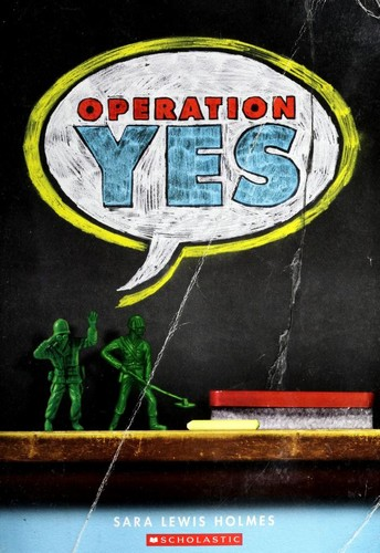 Operation Yes by Sara Holmes