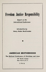 Cover of: Freedom, justice, responsibility | National Conference of Christians and Jews