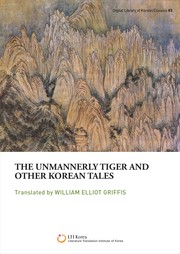 Cover of: The unmannerly tiger and other Korean tales |
