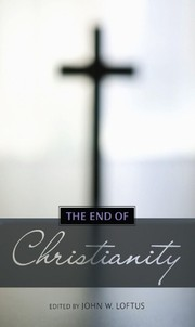 Cover of: The End of Christianity