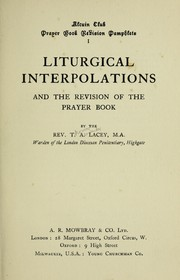 Cover of: Liturgical interpolations and the revision of the Prayer book