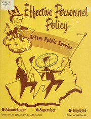 Cover of: Effective personnel policy. | United States. Dept. of Agriculture. Office of Personnel.