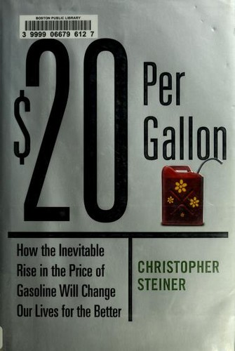 $20 per gallon by Christopher Steiner