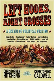 Cover of: Left Hooks, Right Crosses: A Decade of Political Writing (Nation Books)