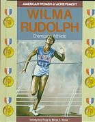 Cover of: Wilma Rudolph: Olympic champion