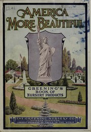 Cover of: General catalogue of the Greening Nursery Company, Monroe, Michigan