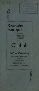 Cover of: Descriptive catalogue of new, rare and standard varieties of gladioli | Alfred Oesterling (Firm)