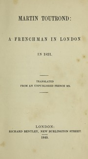 Cover of: Martin Toutrand; or, Adventures of a Frenchman inLondon