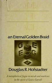 Cover of: Gödel, Escher, Bach: an eternal golden braid