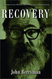 Cover of: Recovery: a novel ; Delusions, etc. : poems