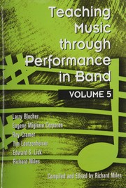 Cover of: Teaching Music Through Performance in Band, Vol. 5 | Larry Blocher