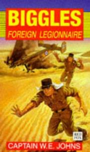 Cover of: Biggles,Foreign Legionnaire | W. E. Johns