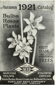 Cover of: Autumn 1921 catalog [of] bulbs, roses, plants, fruit, shade and ornamental trees