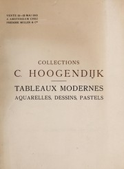 Cover of: Tableaux modernes, aquarelles, dessins et pastels d©♭pendant des collections form©♭es par M.-C. Hoogendijk de La Haye