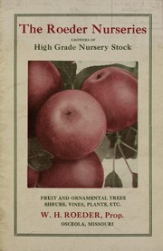 Cover of: Fruit and ornamental trees, shrubs, vines, plants, etc | Roeder Nurseries