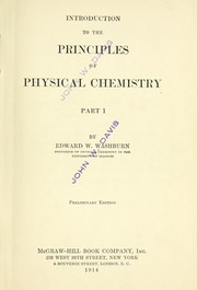 Cover of: An introduction to the principles of physical chemistry