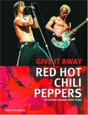 Cover of: Red Hot Chili Peppers: Give It Away