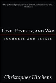 Cover of: Love, poverty, and war: Journeys and Essays