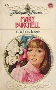 Cover of: Such is love by Mary Burchell