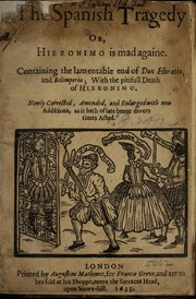 Cover of: The Spanish tragedy, or, Hieronimo is mad againe