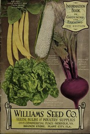 Cover of: Information book on gardening and farming | Williams Seed Company