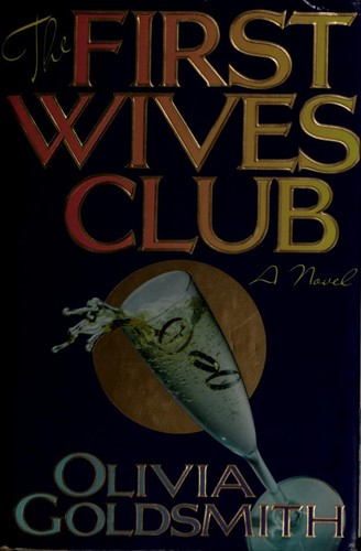 The First Wives Club 1992 Edition Open Library