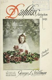 Cover of: Dahlias of distinction for 1921 | George L. Stillman (Firm)