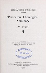 Cover of: Biographical catalogue of Princeton Theological Seminary