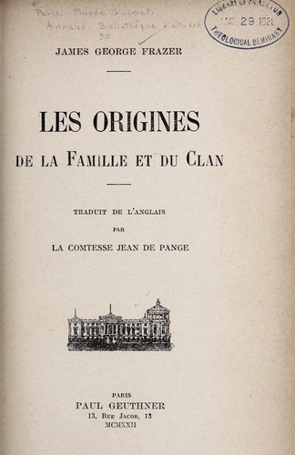 Les origines de la famille et du clan by James George Frazer