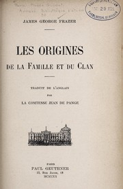 Cover of: Les origines de la famille et du clan by James George Frazer