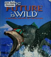 Cover of: The future is wild | Dougal Dixon