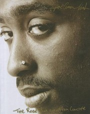 Cover of: The Rose That Grew from Concrete | Tupac Shakur