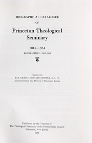 Cover of: Biographical catalogue of Princeton Theological Seminary, 1815-1954