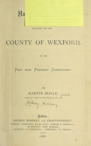 Cover of: Notes and gleanings relating to the county of Wexford in its past and present conditions