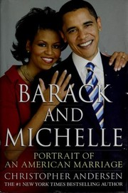 Barack and Michelle by Christopher P. Andersen