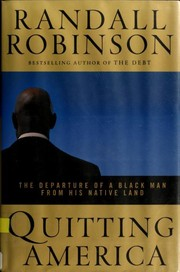 Cover of: Quitting America | Randall Robinson