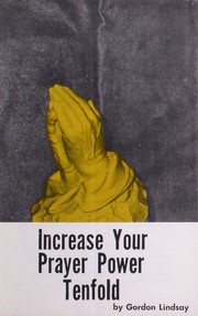 Cover of: Increase Your Prayer Power Tenfold |