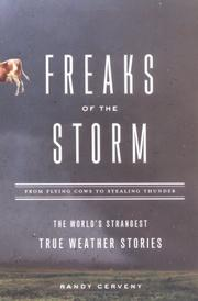 Cover of: Freaks of the Storm: From Flying Cows to Stealing Thunder