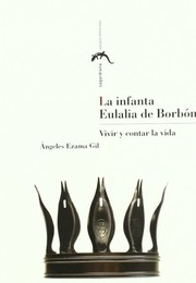 Cover of: La infanta Eulalia de Borbón | Angeles Ezama Gil