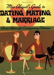 Cover of: Miss Abigail's Guide to Dating, Mating, and Marriage