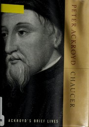 Cover of: Chaucer | Peter Ackroyd