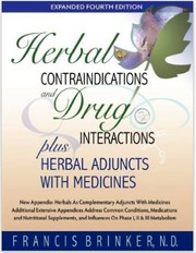 Cover of: Herbal contraindications and drug interactions plus herbal adjuncts with medicines