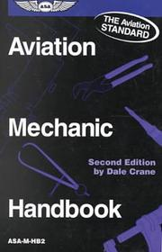 Aviation Mechanic Handbook by Dale Crane